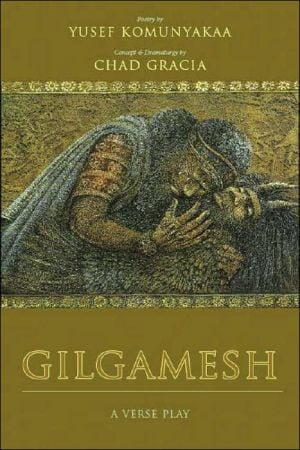 Gilgamesh: A Verse Play book written by Yusef Komunyakaa