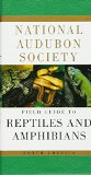 National Audubon Society Field Guide to Reptiles and Amphibians (Audubon Society Field Guide Series) book written by NATIONAL AUDUBON SOCIETY