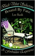 Bound By Fate book written by Lee Rush