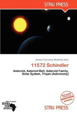 11572 Schindler written by Jamey Franciscus Modestus