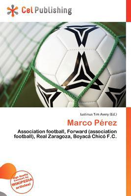 Marco P Rez written by Iustinus Tim Avery
