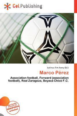 Marco P Rez written by Iustinus Tim Avery