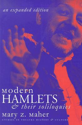 Modern Hamlets and Their Soliloquies book written by Mary Zenet Maher