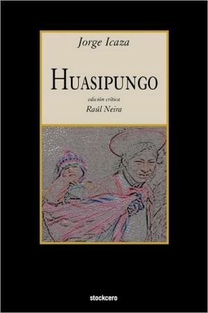 Huasipungo book written by Jorge Icaza