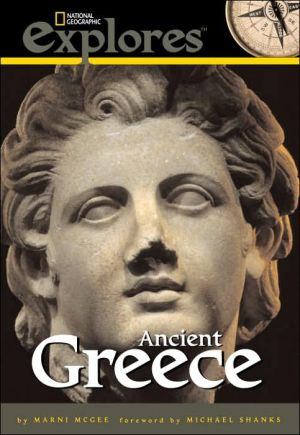 National Geographic Investigates Ancient Greece: Archaeology Unlocks the Secrets of Ancient Greece book written by Marni McGee