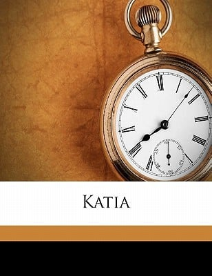 Katia book written by Tolstoy, Leo Nikolayevich