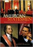 American Statesmen: Secretaries of State from John Jay to Colin Powell book written by Edward Mihalkanin