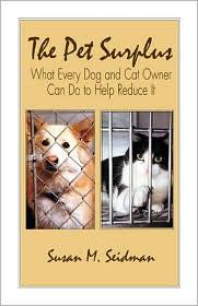 The Pet Surplus book written by Susan M. Seidman