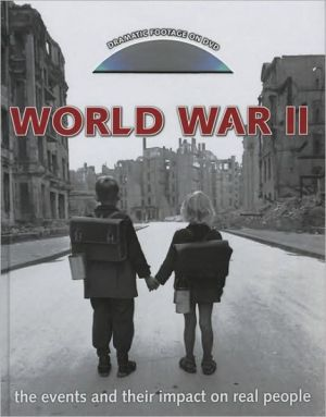 World War II: The Events and Their Impact on Real People book written by Reg Grant