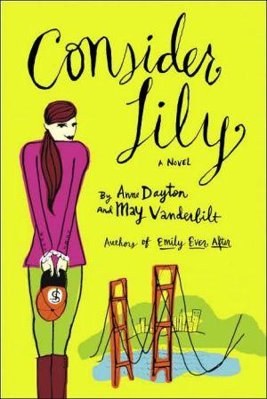Consider Lily book written by Anne Dayton