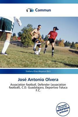 Jos Antonio Olvera written by Stefanu Elias Aloysius