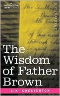 The Wisdom of Father Brown book written by G. K. Chesterton