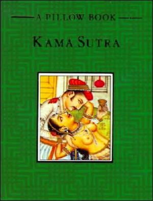 Kama Sutra/a Pillow Book book written by Mallanaga Vatsyayana