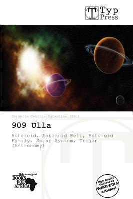 909 Ulla written by Cornelia Cecilia Eglantine
