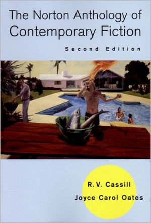 The Norton Anthology of Contemporary Fiction book written by R. V. Cassill