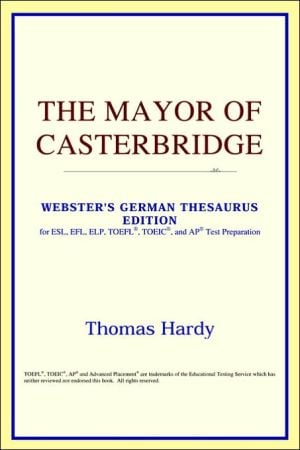 The Mayor of Casterbridge book written by ICON Reference