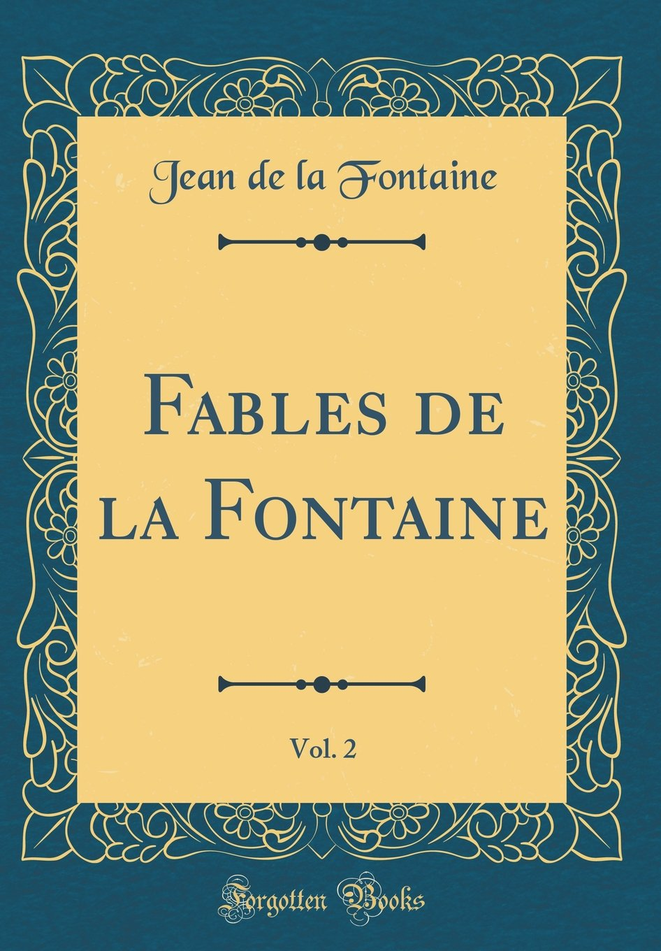 Fables de La Fontaine, Vol. 2 written by Jean de La Fontaine