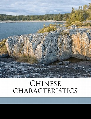 Chinese Characteristics written by Smith, Arthur Henderson