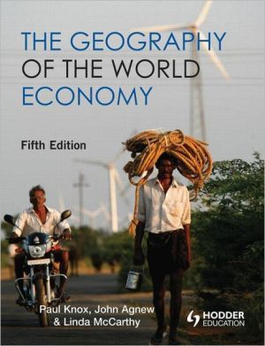 The Geography of the World Economy book written by Paul Knox