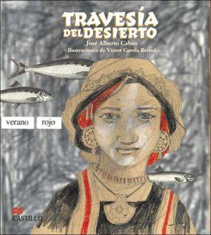 Travesia del Desierto book written by Jose Alberto Caban