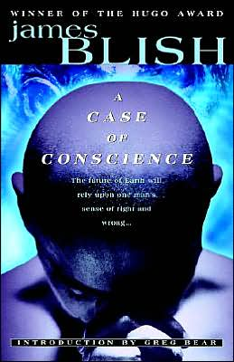 A Case of Conscience book written by James Blish