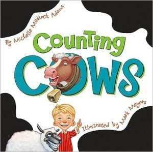 Counting Cows book written by Michelle Medlock-Adams