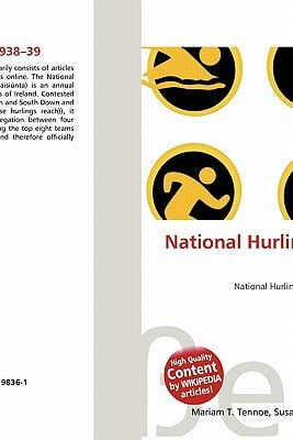 National Hurling League 1938-39 written by Lambert M. Surhone