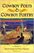 Cowboy Poets and Cowboy Poetry book written by David Stanley