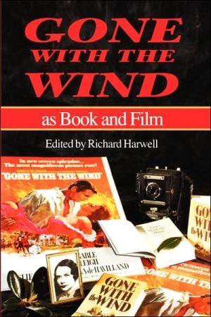 Gone with the Wind as Book and Film book written by Richard Barksdale Harwell