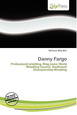 Danny Fargo written by Nethanel Willy