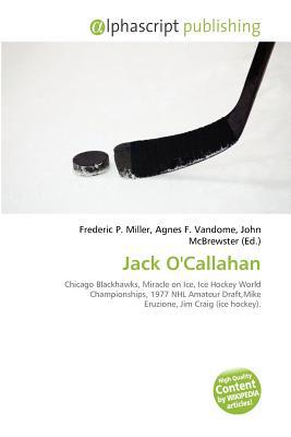 Jack O'Callahan written by Frederic P. Miller