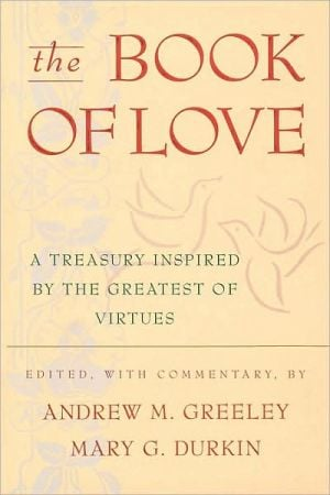 The Book Of Love book written by Andrew M. Greeley