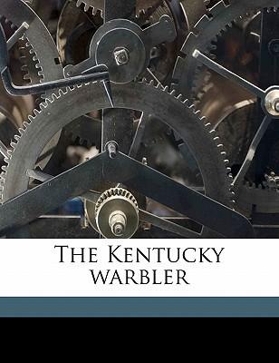 The Kentucky Warbler book written by Allen, James Lane