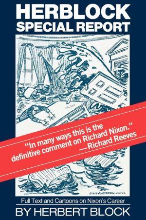 Herblock Special Report book written by Herbert Block