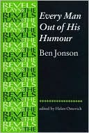 Every Man Out of His Humour book written by Ben Jonson