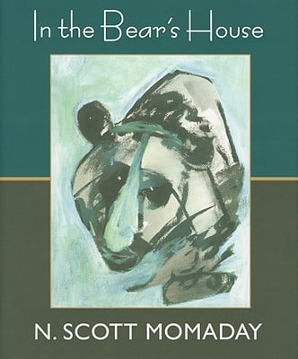 In the Bear's House book written by N. Scott Momaday