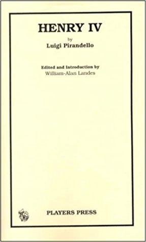 Henry IV book written by Luigi Pirandello