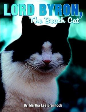 Lord Byron, The Beach Cat book written by Martha Lee Brannock