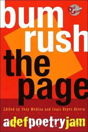 Bum Rush the Page: A Def Poetry Jam written by Tony Medina