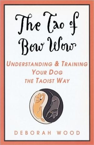 Tao Of Bow Wow, The book written by Deborah Wood