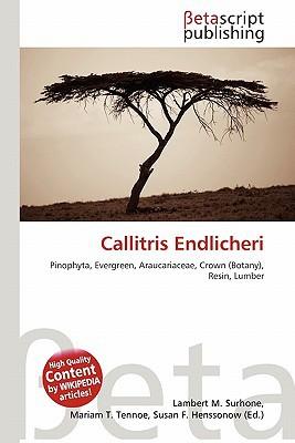 Callitris Endlicheri written by Lambert M. Surhone