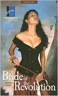 Bride of the Revolution book written by Bethany Amber