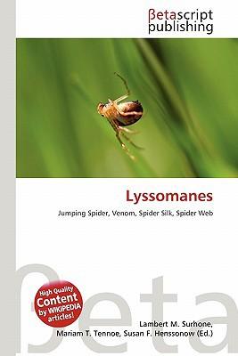 Lyssomanes written by Lambert M. Surhone