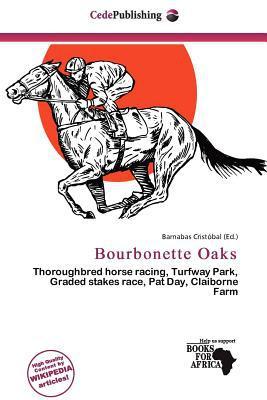 Bourbonette Oaks written by Barnabas Crist Bal