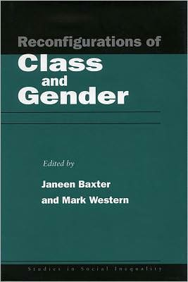 Reconfigurations of Class and Gender book written by Janeen Baxter