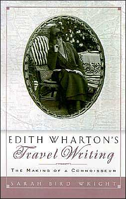 Edith Wharton's Travel Writing book written by Sarah Bird Wright