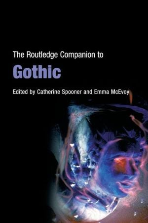 Routledge Companion To Gothic book written by Routledge