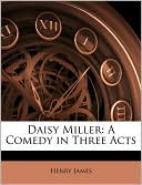 Daisy Miller book written by Henry James