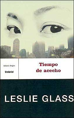 Tiempo de acecho (Tracking Time) book written by Leslie Glass