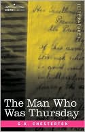 The Man Who Was Thursday book written by G. K. Chesterton